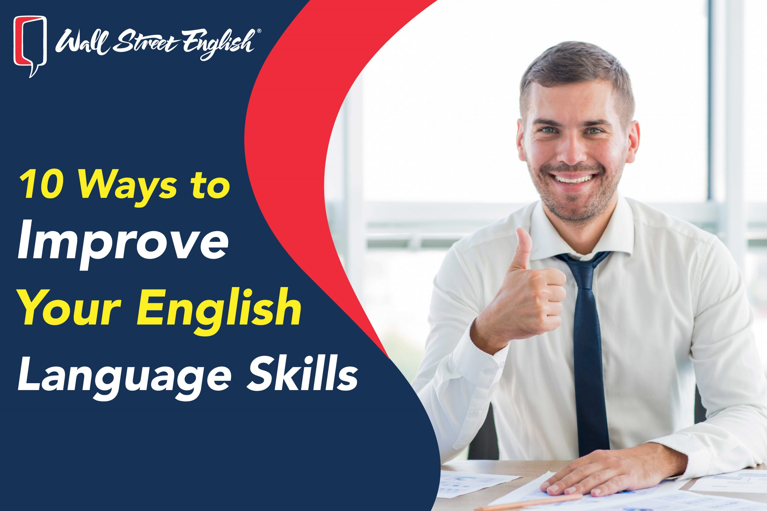 10 Ways To Improve Your English Language Skills