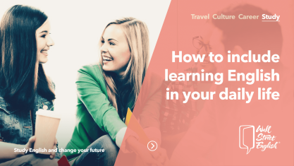 How to include Learning English in your Daily Life